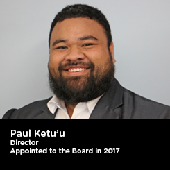 Paul Ketu'u Director Appointed to the Board in 2017