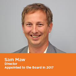 Sam Maw Director Appointed to the Board in 2017